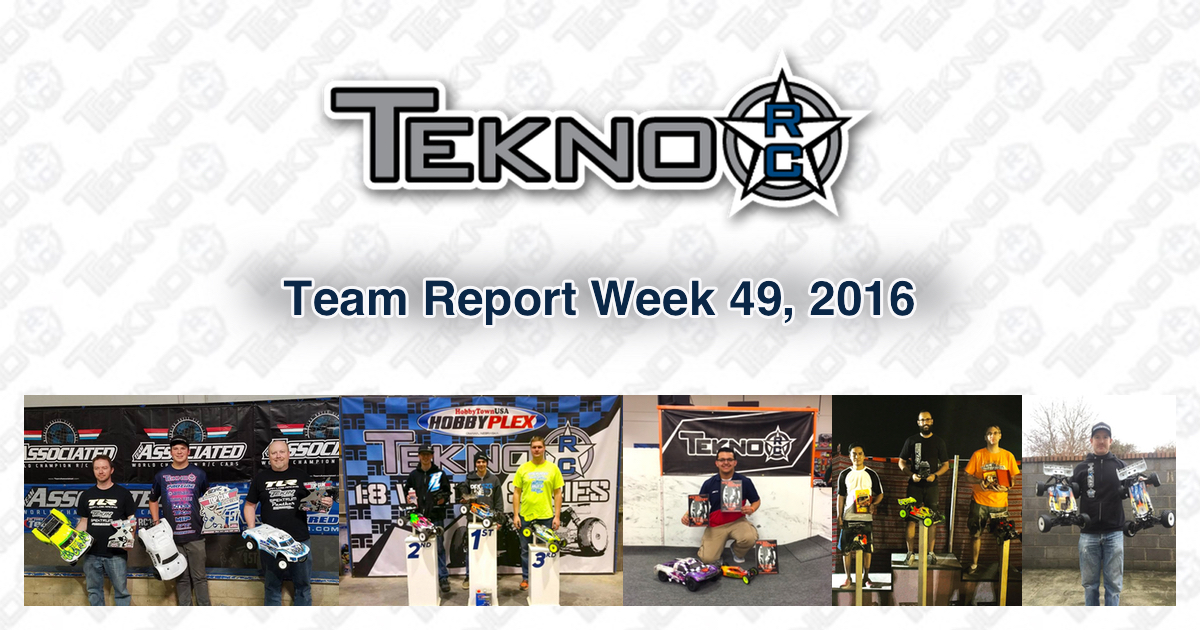 Tekno RC Team Report Week 49 2016